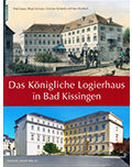 Das_koenigliche_Logierhaus_in_Bad_Kissingen,